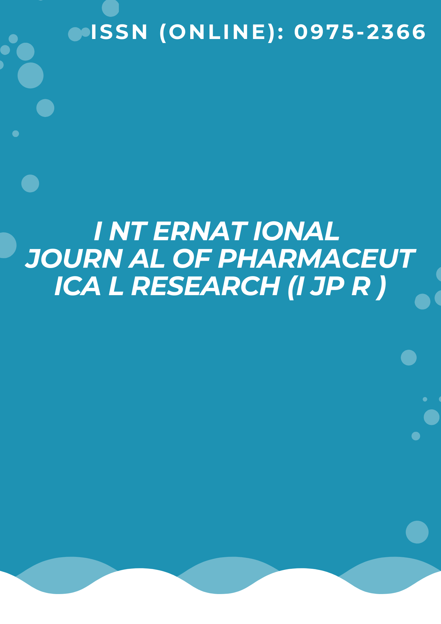 International Journal of Pharmaceutical Research (IJPR )